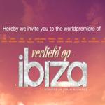verliefd-op-ibiza-worldpremiere